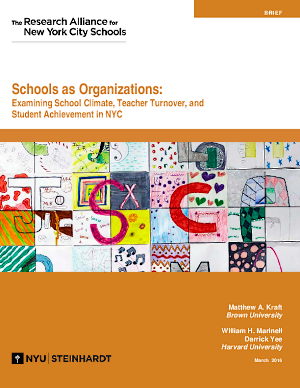 Schools as Organizations: Examining School Climate, Teacher Turnover, and Student Achievement in NYC