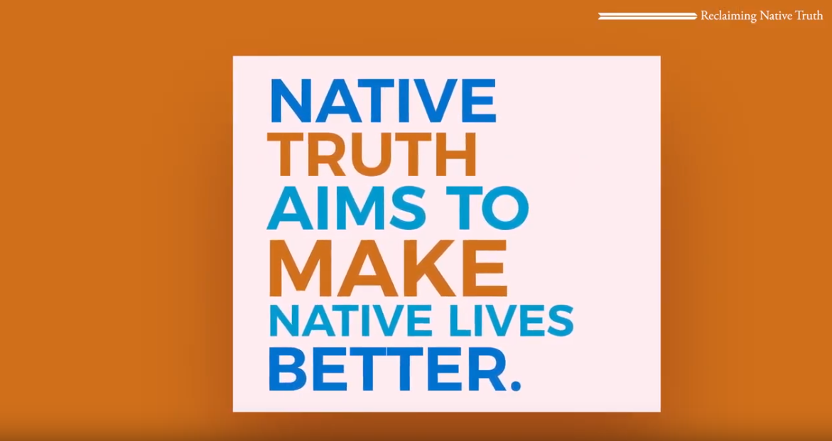 Reclaiming Native Truth Intro
