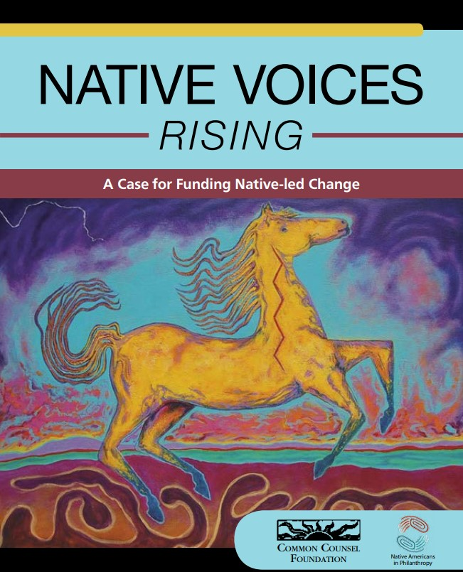 Native Voices Rising Announces 51 Grants to Support Native-Led Advocacy and Organizing Throughout Country