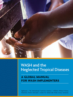 """WASH and the NTDs - A Manual for WASH Implementers"" is available in both global and country-specific versions on www.washntds.org"