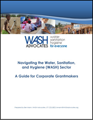 WASH Advocates Releases Guide for Corporate Grantmakers